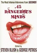 45 Dangerous Minds The Most Intense Interviews from Seconds Magazine