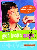 Good Health Magic (Good Magic)