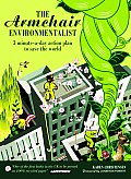 Armchair Environmentalist: 3 Minute a Day Action Plan to Save the World