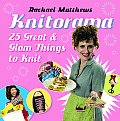 Knitorama 25 Great & Glam Things to Knit