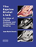 The Equine Distal Limb: Atlas of Clinical Anatomy and Comparative Imaging