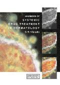 Handbook of systemic drug treatment in dermatology