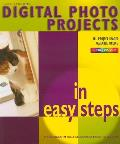 Digital Photo Projects in Easy Steps (In Easy Steps)
