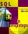 Sql in Easy Steps (2ND 05 - Old Edition)