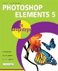 Photoshop Elements 5 in Easy Steps: Edit, Organize and Share Your Photos