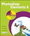 Photoshop Elements 6 in Easy Steps: For Windows and Mac (In Easy Steps)