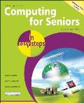 Computing for Seniors in Easy Steps: For the Over 50s (In Easy Steps) Cover