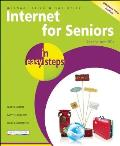 Internet for Seniors in Easy Steps: For the Over 50s