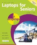 Laptops for Seniors in Easy Steps: For the Over 50s