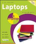 Laptops in Easy Steps: Covers Windows 7 (In Easy Steps)