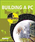 Building a PC in Easy Steps 3rd Edition