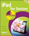 Ipad for Seniors in Easy Steps: Covers Ipad 2 and the New Ipad (In Easy Steps)