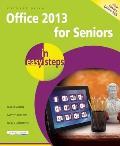 Office 2013 for Seniors in Easy...