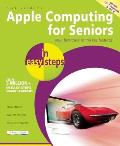Mac Computing for Seniors in Easy Steps (In Easy Steps)