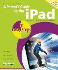 A Parent's Guide to the iPad in Easy Steps (In Easy Steps)