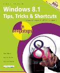 Windows 8.1 Tips, Tricks & Shortcuts in Easy Steps (In Easy Steps)