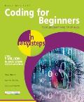 Coding for Beginners in Easy Steps: Basic Programming for All Ages (In Easy Steps)