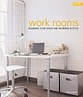 Work Rooms Planning Your Space & Working