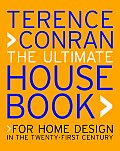 Ultimate House Book For Home Design in the Twenty First Century