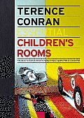 Essential Children's Rooms: The Back to Basics Guide to Home Design, Decoration & Furnishing (Essential)