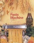 Pasta Machine Cookbook: 100 Simple and Successful Home Pasta Making Re