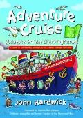 Adventure Cruise Midweek and Holiday Club Programme: a Ready To Roll Five-day Holiday Club Or 12-week Midweek Club Plan
