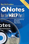 Qnotes for the MRCP , Part 1 [With CDROM]