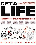 Get a Life: Setting Your LifeCompass for Success