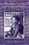 Women, Law and Human Rights - An African Perspective