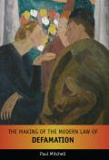 The Making of the Modern Law of Defamation