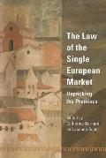 Law of the Single European Market - Unpacking the Premises