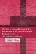 The Role of National Human Rights Institutions at the International and Regional Levels - The Experience of Africa