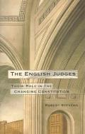 The English Judges - Their Role in the Changing Constitution