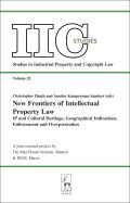 IIc Studies #25: New Frontiers of Intellectual Property Law: IP and Cultural Heritage--Geographical Indications--Enforcement--Overprotection Cover