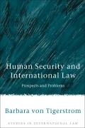 Human Security and International Law - Prospects and Problems