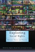 Exploring Social Rights Between Theory & Practice