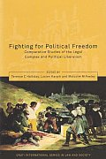 Fighting for Political Freedom - Comparative Studies of the Legal Complex and Political Liberalism