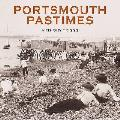 Portsmouth Pastimes