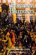 Business Blunders Dirty Dealing & Fina
