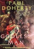 Godless Man A Mystery Of Alexander The G