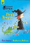 Titchy Witch and the Stray Dragon