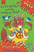Eco-Wolf and the Three Pigs