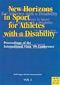New Horizons in Sport for Athletes with a Disability: Proceedings of the International Vista 99' Conference