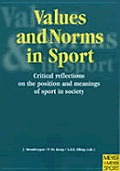 Values & Norms in Sport: Critical Reflections on the Position and Meaning of Sport in Society