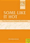 Some Like It Hot: The Beach as a Cultural Dimension
