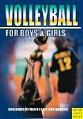 Volleyball for Boys & Girls An ABC for Coaches & Young Players