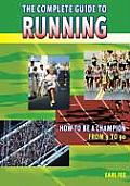 Complete Guide to Running How to Be a Champion from 9 to 90