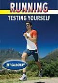 Running Testing Yourself