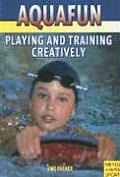 Playing and Training Creatively