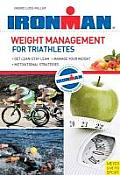 Ironman: Weight Management for Triathletes: When Training Is Not Enough